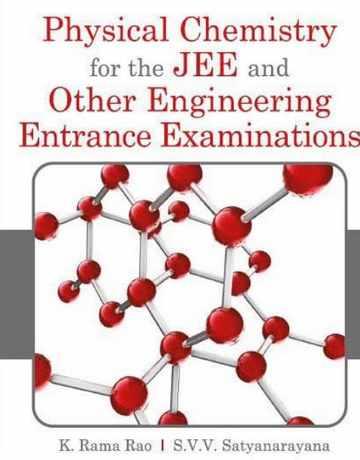 کتاب شیمی فیزیک برای آزمون های JEE و دیگر آزمون های ورودی مهندسی
