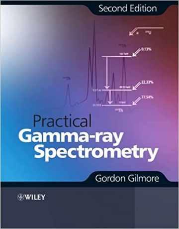 کتاب طیف سنجی اشعه گاما عملی ویرایش دوم Gordon Gilmore