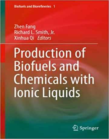 تولید سوخت های زیستی و مواد شیمیایی با مایعات یونی