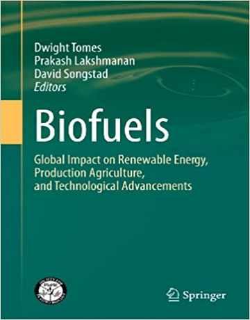 سوخت های زیستی: تاثیر جهانی بر انرژی های تجدید پذیر