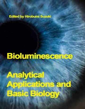 بیولومینسانس: کاربردهای تجزیه ای و بیولوژی پایه