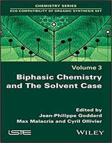 شیمی بی فازیک و حالت های حلال