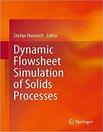 شبیه سازی شمای جریان و عملیات دینامیک فرایندهای جامدات