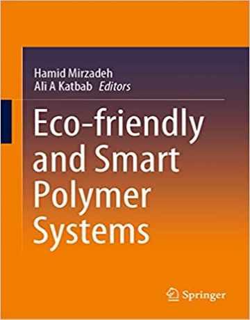 سیستم های پلیمری هوشمند و سازگار با محیط زیست