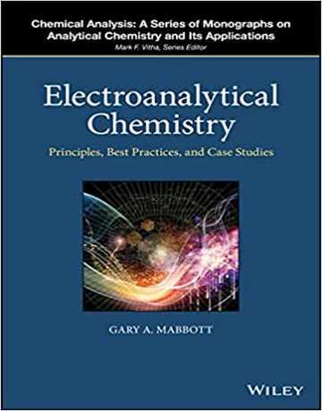 کتاب شیمی الکتروتجزیه ای: اصول، بهترین تمرین ها
