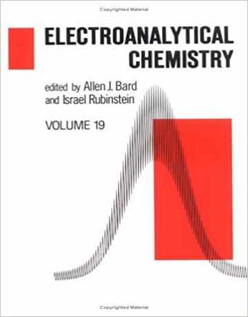 دانلود کتاب شیمی الکتروتجزیه ای بارد جلد 19