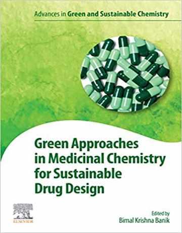 رویکردهای سبز در شیمی دارویی برای طراحی داروی پایدار