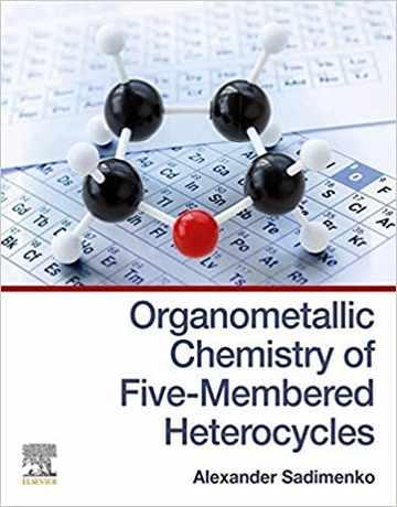 کتاب شیمی آلی فلزی هتروسیکل های پنج عضوی