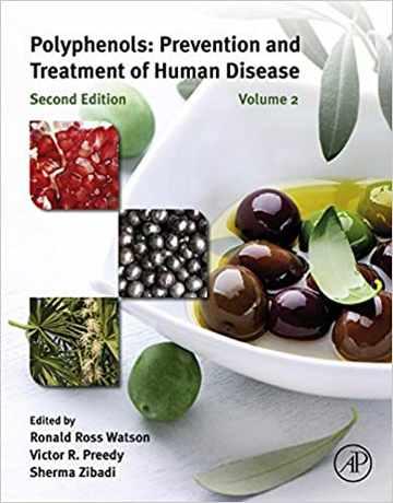 پلی فنول ها: پیشگیری و درمان بیماری انسانی ویرایش دوم
