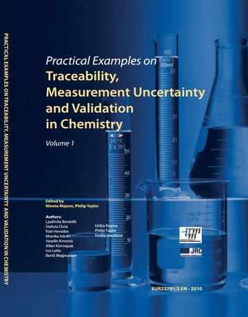 نمونه عملی در قابلیت ردیابی، عدم قطعیت اندازه گیری و اعتبار سنجی در شیمی جلد 1