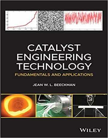 تکنولوژی مهندسی کاتالیست: اصول و کاربردها