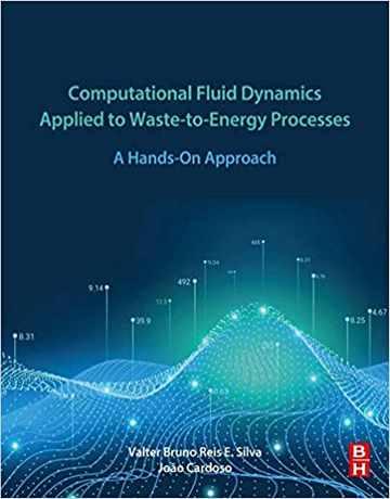 کاربرد دینامیک سیالات محاسباتی در فرایند تبدیل زباله به انرژی