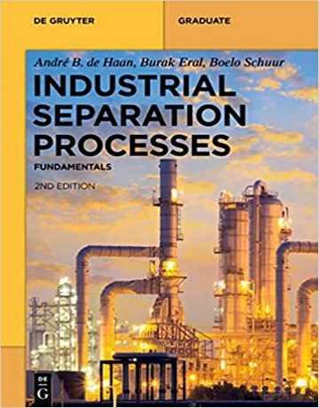 کتاب فرایندهای جداسازی صنعتی ویرایش دوم: اصول