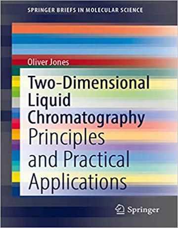 کروماتوگرافی مایع دو بعدی: اصول و کاربردهای عملی