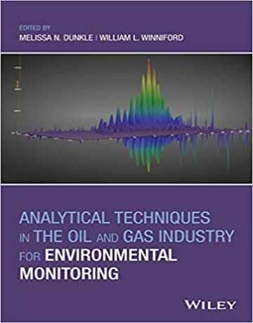 تکنیک های تجزیه ای در صنعت نفت و گاز برای نظارت بر محیط زیست