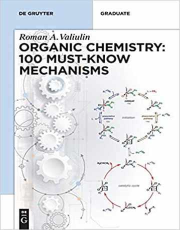 کتاب شیمی آلی: 100 مکانیسم که باید بدانید