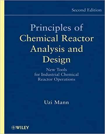 اصول آنالیز و طراحی راکتور شیمیایی ویرایش دوم