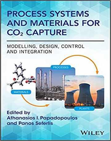 سیستم های فرایند و مواد برای ضبط CO2: مدل سازی، طراحی و کنترل