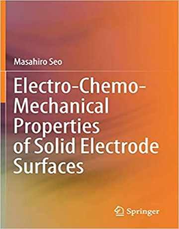خواص مکانیکی-شیمیایی-الکتریکی سطوح الکترود جامد 2020