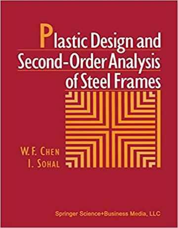 طراحی پلاستیک و آنالیز مرتبه دوم قاب های فولادی