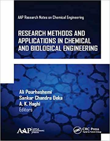 روش ها و کاربردهای تحقیق در مهندسی شیمی و زیست شناسی