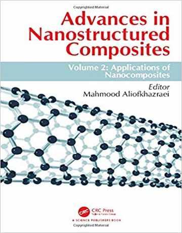 پیشرفت در کامپوزیت های نانوساختار جلد 2: کاربردهای نانوکامپوزیت ها