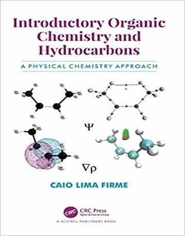 کتاب شیمی آلی مقدماتی و هیدروکربن ها: با نگرش شیمی فیزیکی