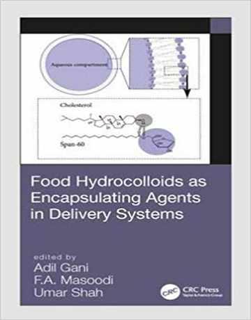 هیدروکلوئیدهای غذایی به عنوان عوامل کپسوله در سیستم های تحویل