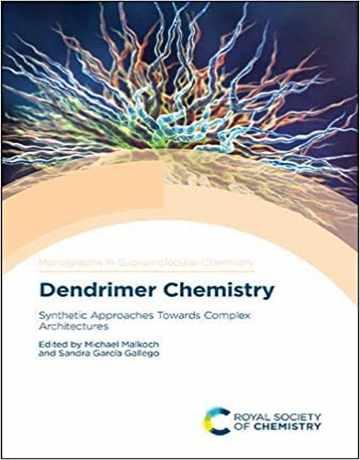کتاب شیمی دندریمر: رویکردهای سنتزی به معماری های پیچیده