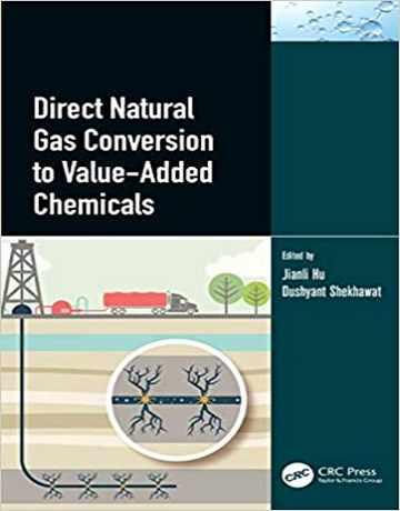 تبدیل مستقیم گاز طبیعی به مواد شیمیایی با ارزش افزوده