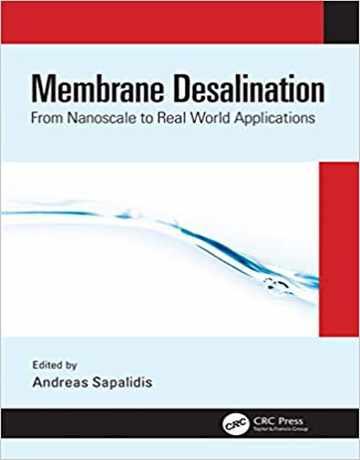 کتاب نمک زدایی غشایی: از نانومقیاس تا کاربردهای دنیای واقعی