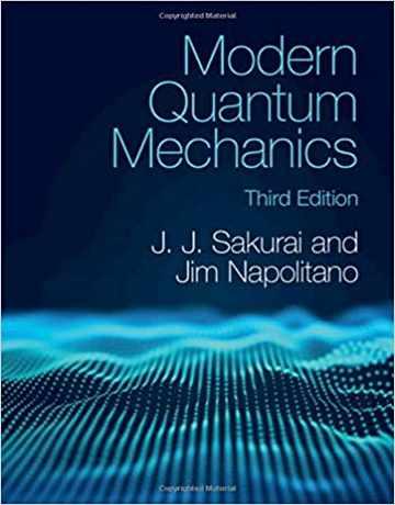کتاب مکانیک کوانتومی مدرن ساکورایی ویرایش سوم 2020