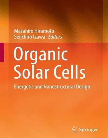 کتاب سلول های خورشیدی آلی: طراحی نانوساختار و پرانرژی 2020
