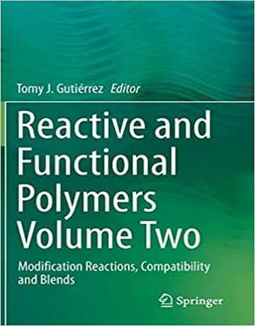 پلیمرهای واکنشی و عملکردی جلد 2: واکنش های اصلاح، سازگاری و ترکیبات
