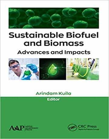 سوخت زیستی و زیست توده پایدار: پیشرفت ها و تأثیرات