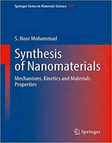 کتاب سنتز نانومواد: مکانیسم ها، سینتیک و خواص مواد