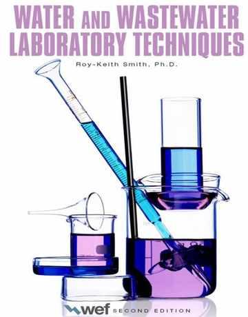 کتاب تکنیک های آزمایشگاهی آب و فاضلاب ویرایش دوم