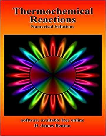 واکنش های ترموشیمیایی: راه حل های عددی