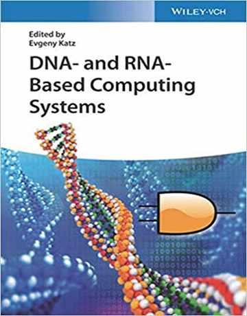 کتاب سیستم های محاسباتی برپایه DNA و Rna
