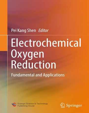 احیا الکتروشیمیایی اکسیژن: اصول و کاربردها