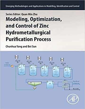مدل سازی، بهینه سازی و کنترل فرایند خالص سازی هیدرومتالورژی روی