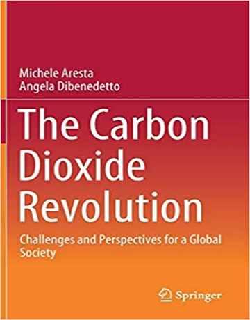 انقلاب کربن دی اکسید: چالش ها و چشم انداز برای جامعه جهانی