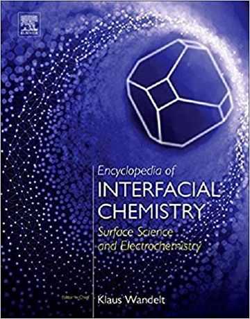 دایره المعارف شیمی بین سطحی: علوم سطح و الکتروشیمی