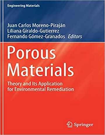 مواد متخلخل: تئوری و کاربردها برای اصلاح محیط زیست