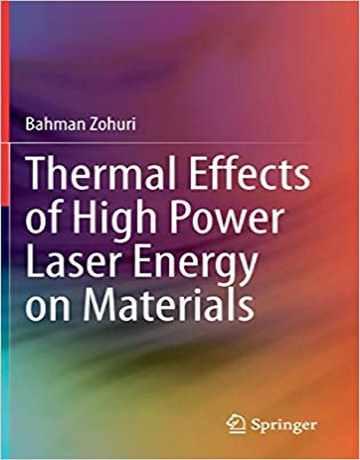 اثرات گرمایی انرژی لیزر با قدرت بالا بر روی مواد