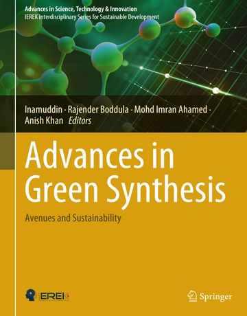 پیشرفت ها در سنتز سبز: روش ها و پایداری