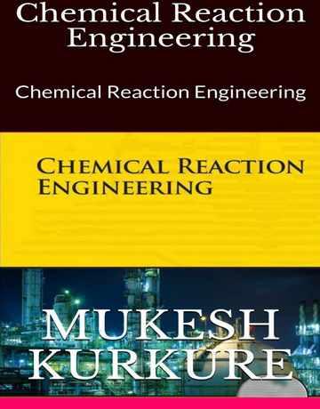 کتاب مهندسی واکنش های شیمیایی Mukesh Kurkure