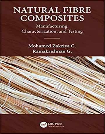 کامپوزیت های فیبر طبیعی: ساخت، تعیین مشخصات و آزمایش