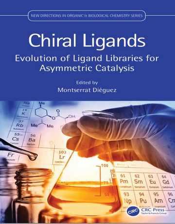لیگاندهای کایرال: سیر تکاملی کتابخانه های لیگاند برای کاتالیز نامتقارن