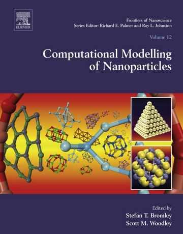 مدل سازی محاسباتی نانوذرات جلد 12